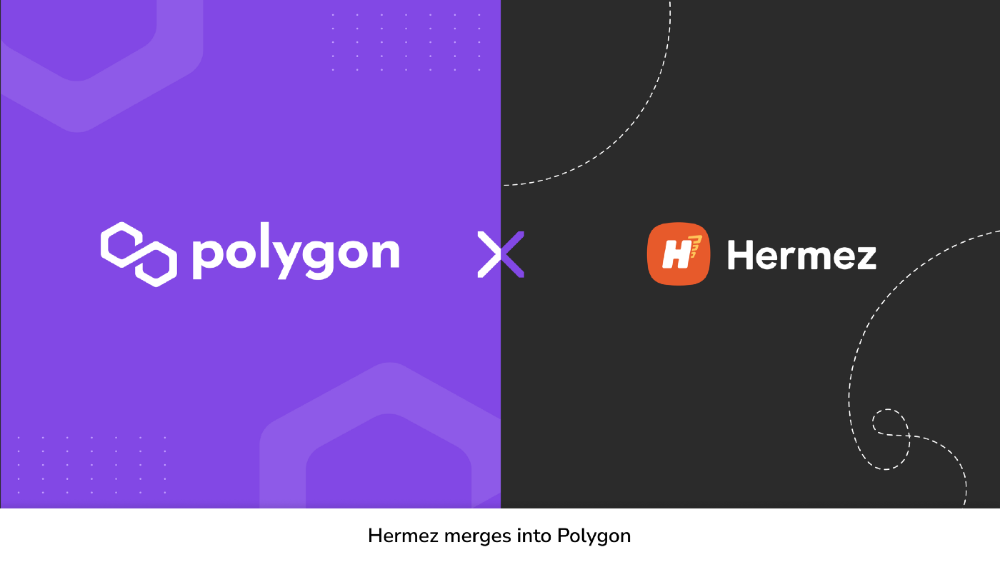Polygon Hermez: The First Full-Blown Merger of Two Blockchain Networks