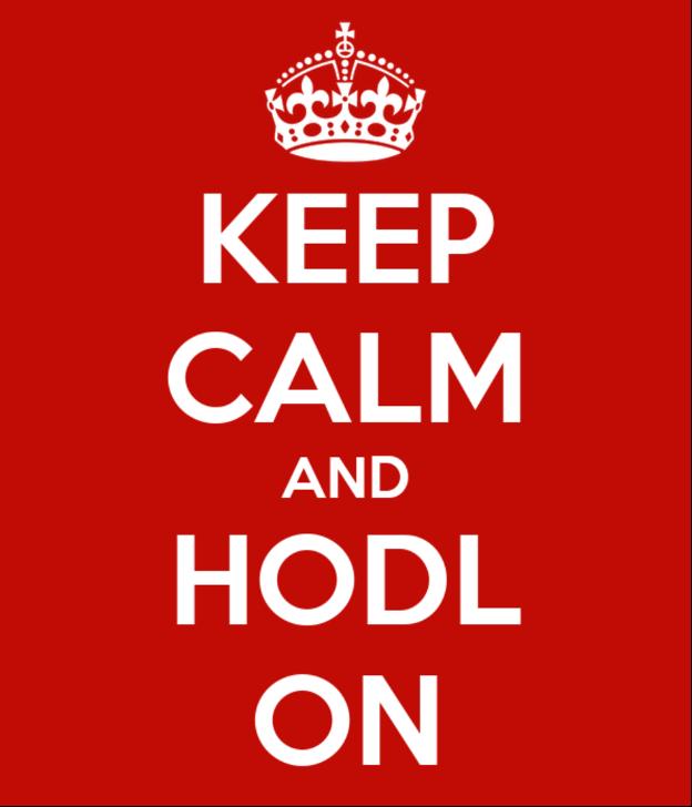 Keep calm and hodl on